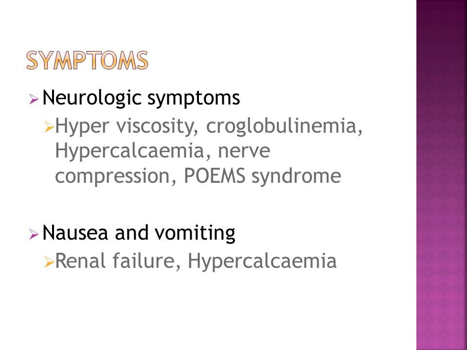 Symptoms Neurologic symptoms