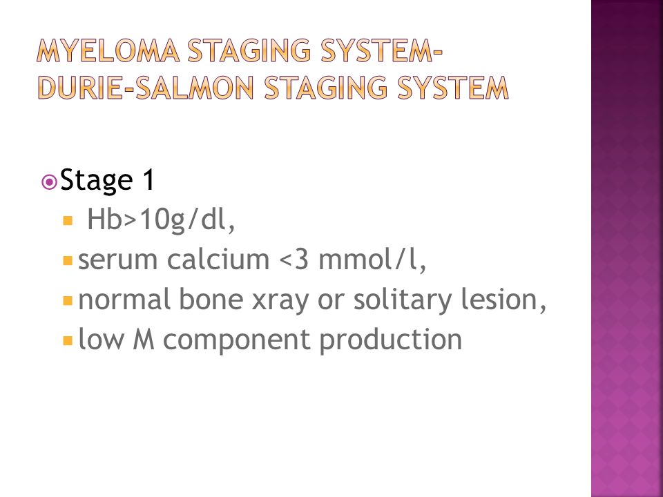 Myeloma staging system- Durie-Salmon staging system