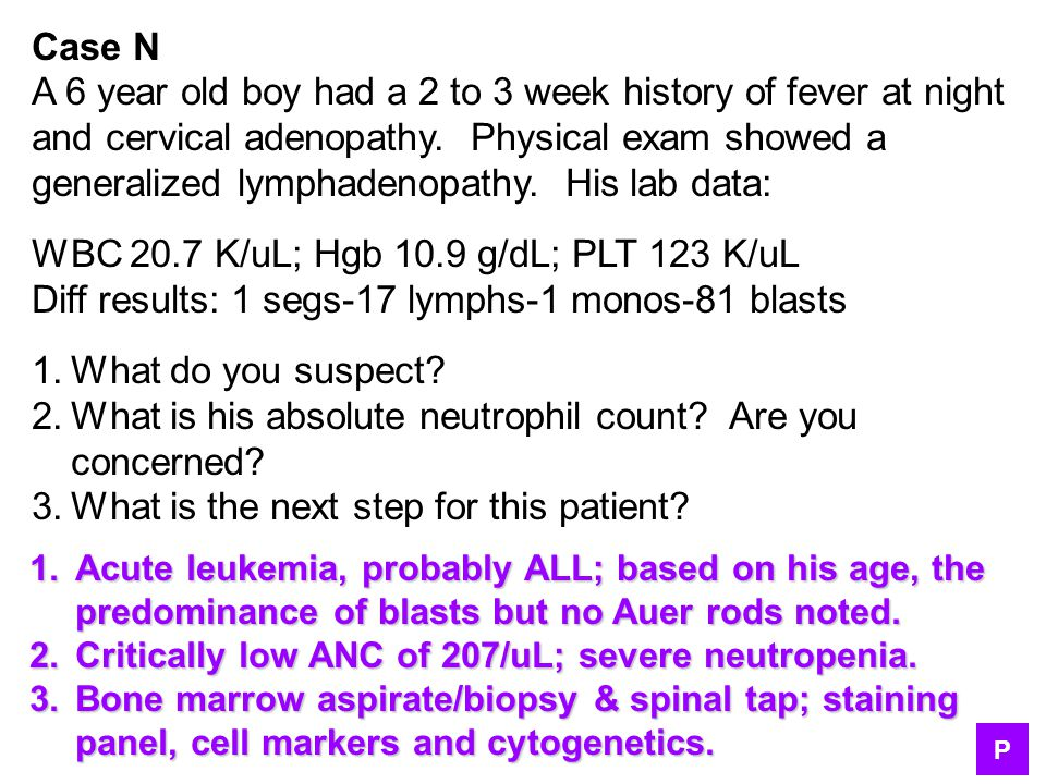 A 6 year old boy had a 2 to 3 week history of fever at night
