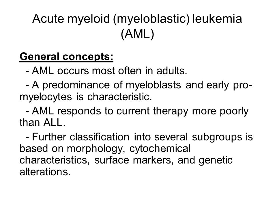 Acute myeloid (myeloblastic) leukemia (AML)