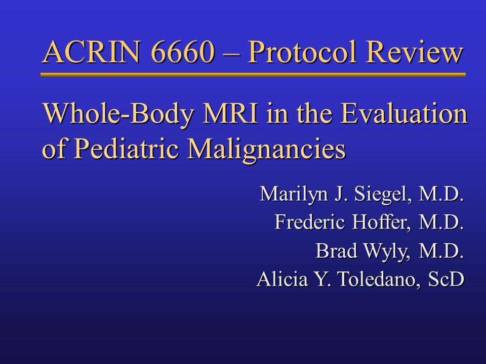Whole-Body MRI in the Evaluation of Pediatric Malignancies