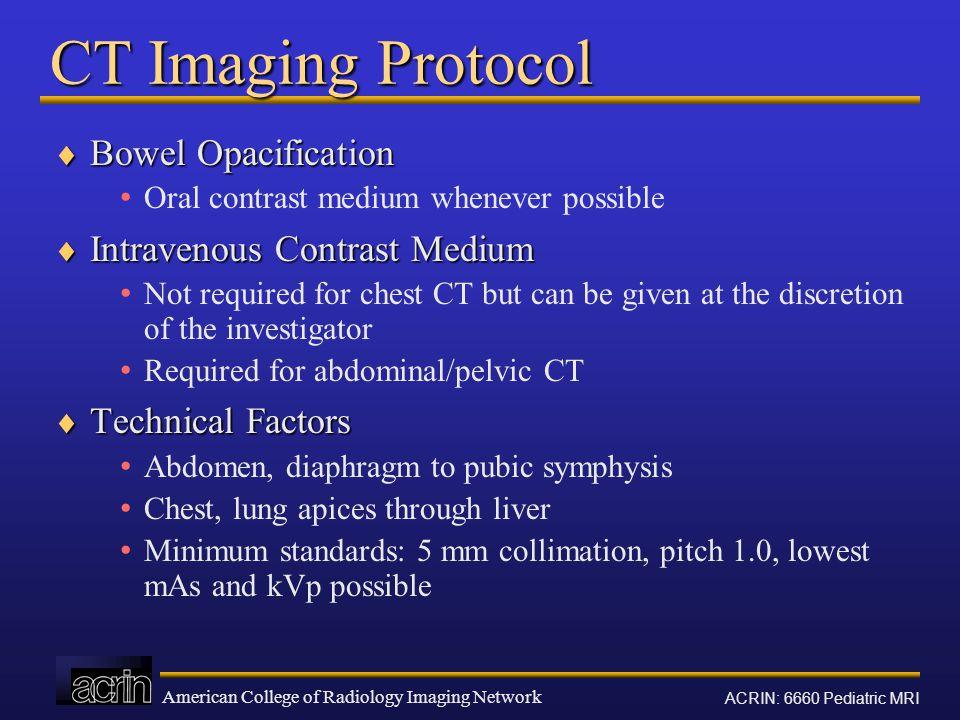 CT Imaging Protocol Bowel Opacification Intravenous Contrast Medium