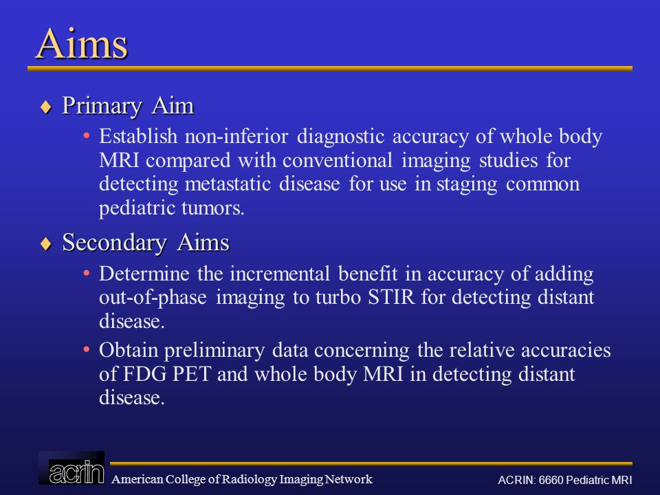 Aims Primary Aim Secondary Aims