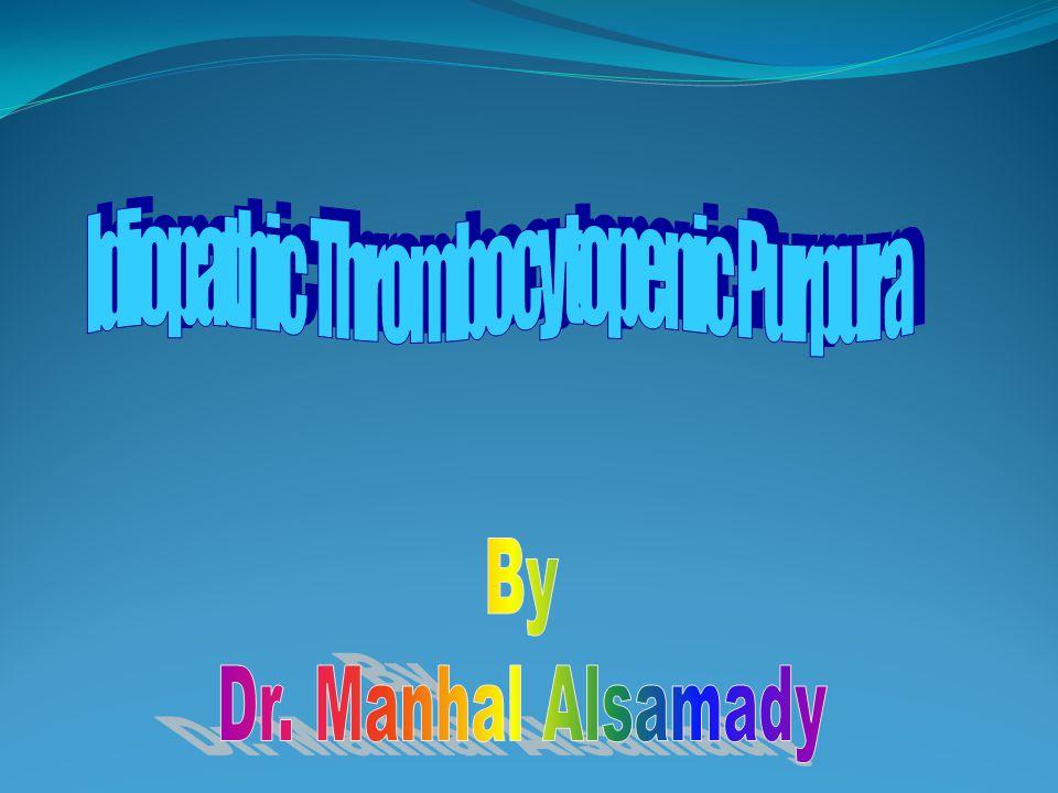 Idiopathic Thrombocytopenic Purpura