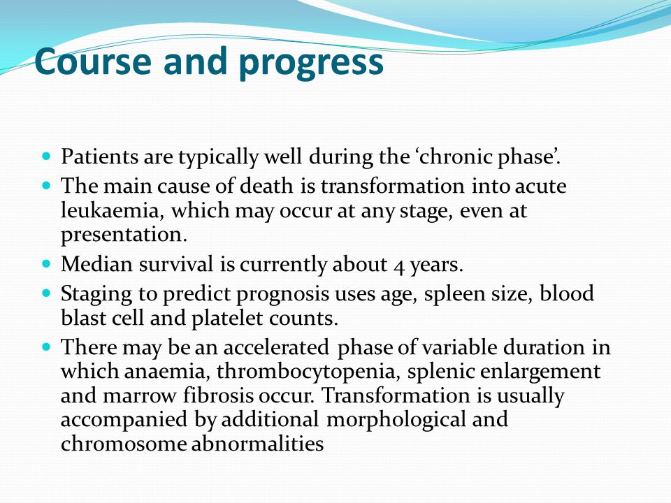 Course and progress Patients are typically well during the 'chronic phase'.