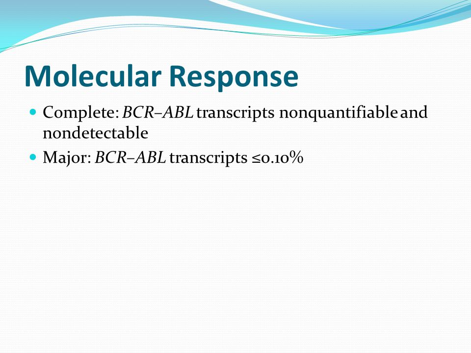 Molecular Response Complete: BCR–ABL transcripts nonquantifiable and nondetectable.