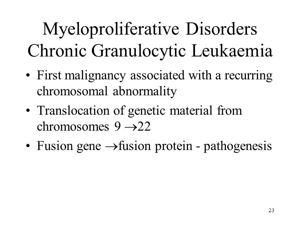 Myeloproliferative Disorders Chronic Granulocytic Leukaemia