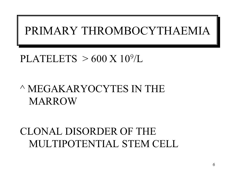PRIMARY THROMBOCYTHAEMIA