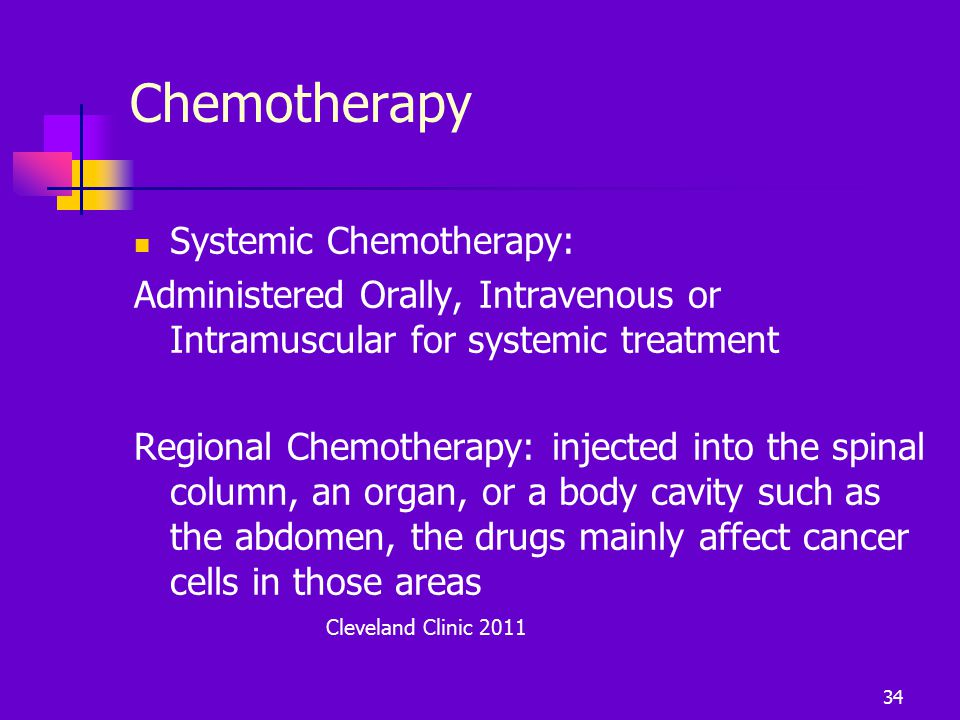Chemotherapy Systemic Chemotherapy: