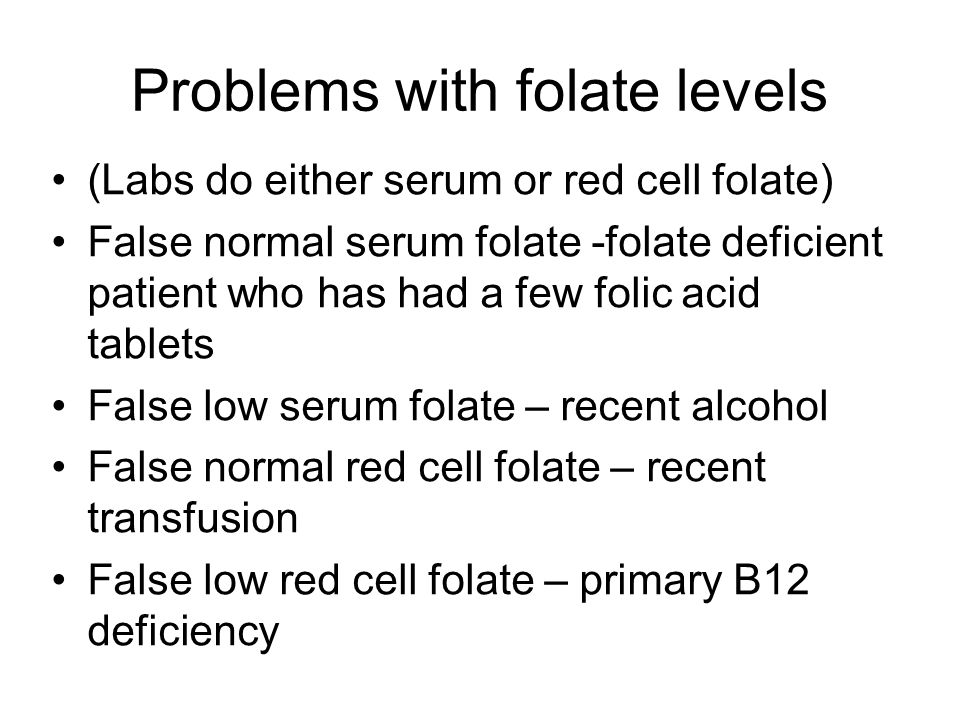Problems with folate levels
