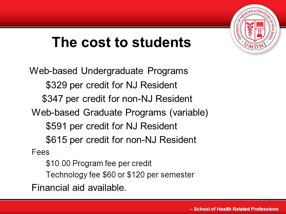 The cost to students Web-based Undergraduate Programs
