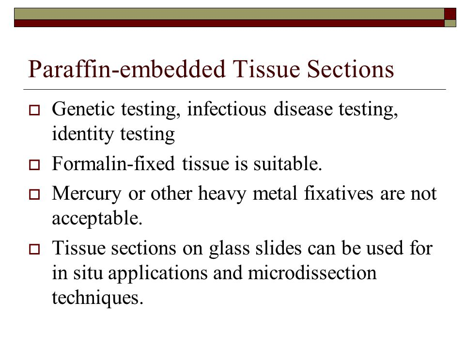 Paraffin-embedded Tissue Sections