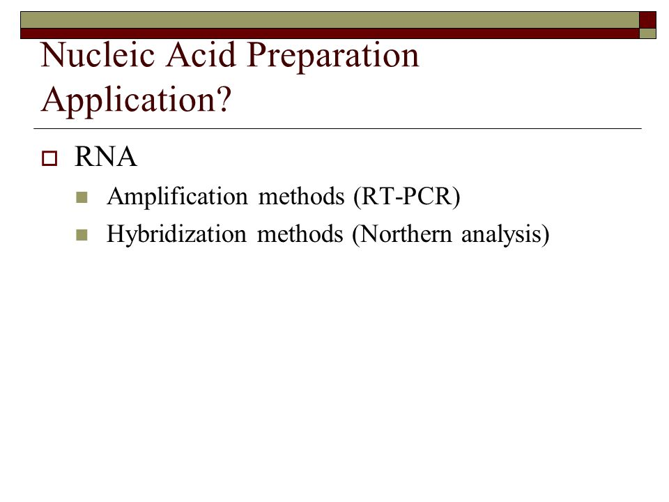 Nucleic Acid Preparation Application