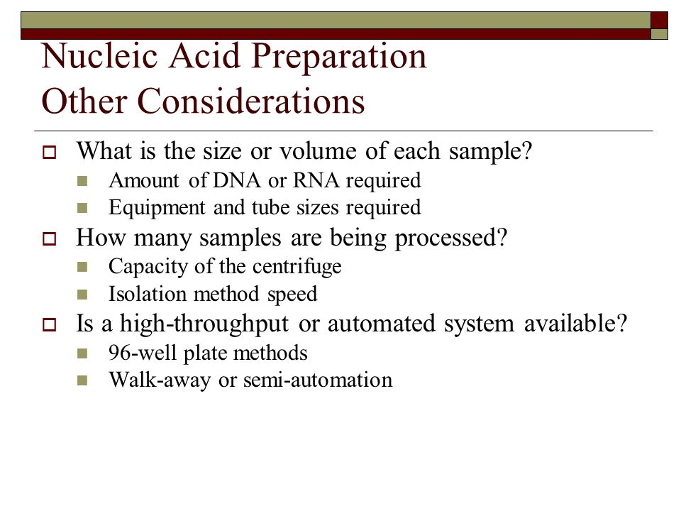 Nucleic Acid Preparation Other Considerations