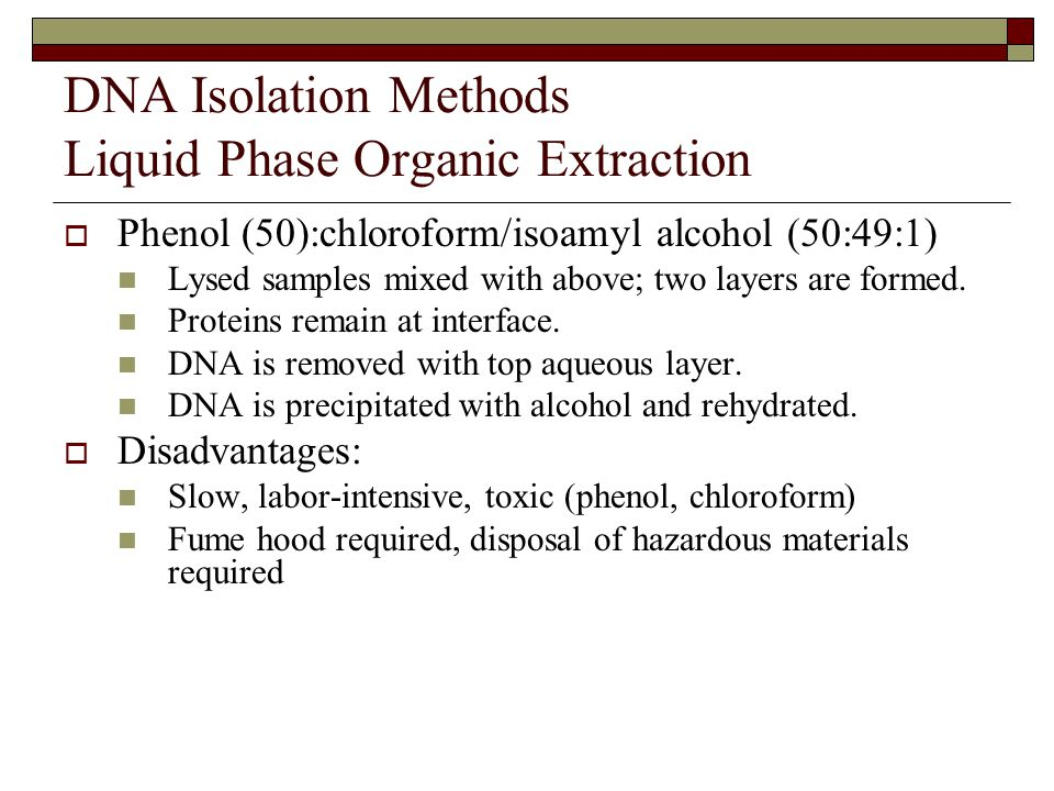 DNA Isolation Methods Liquid Phase Organic Extraction