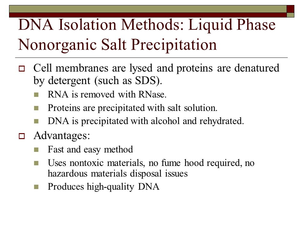 DNA Isolation Methods: Liquid Phase Nonorganic Salt Precipitation