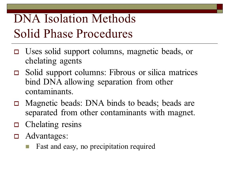 DNA Isolation Methods Solid Phase Procedures