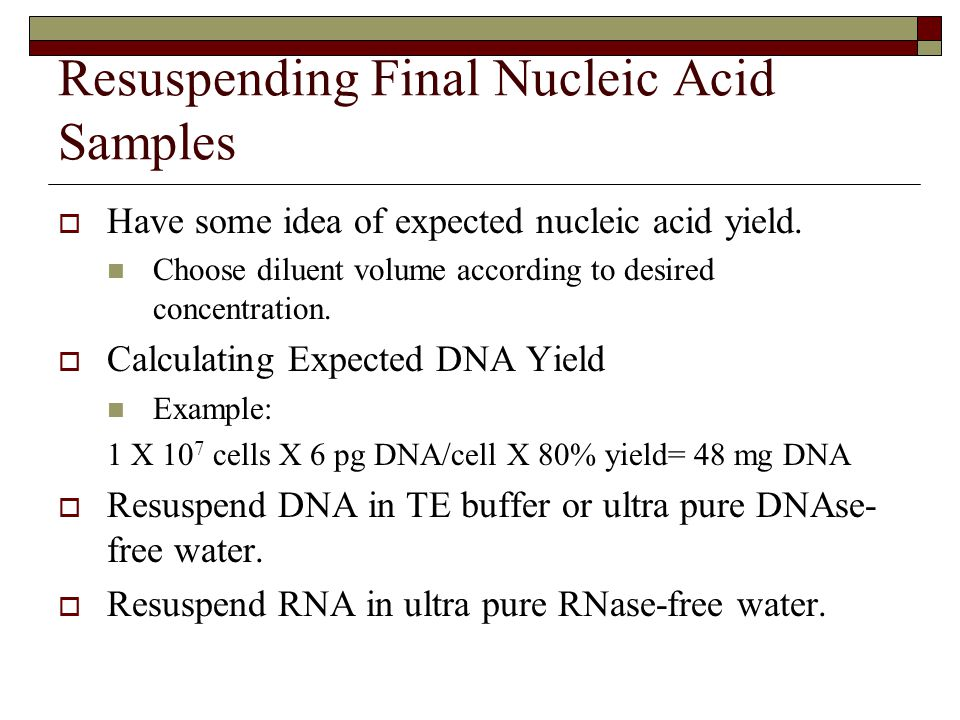Resuspending Final Nucleic Acid Samples