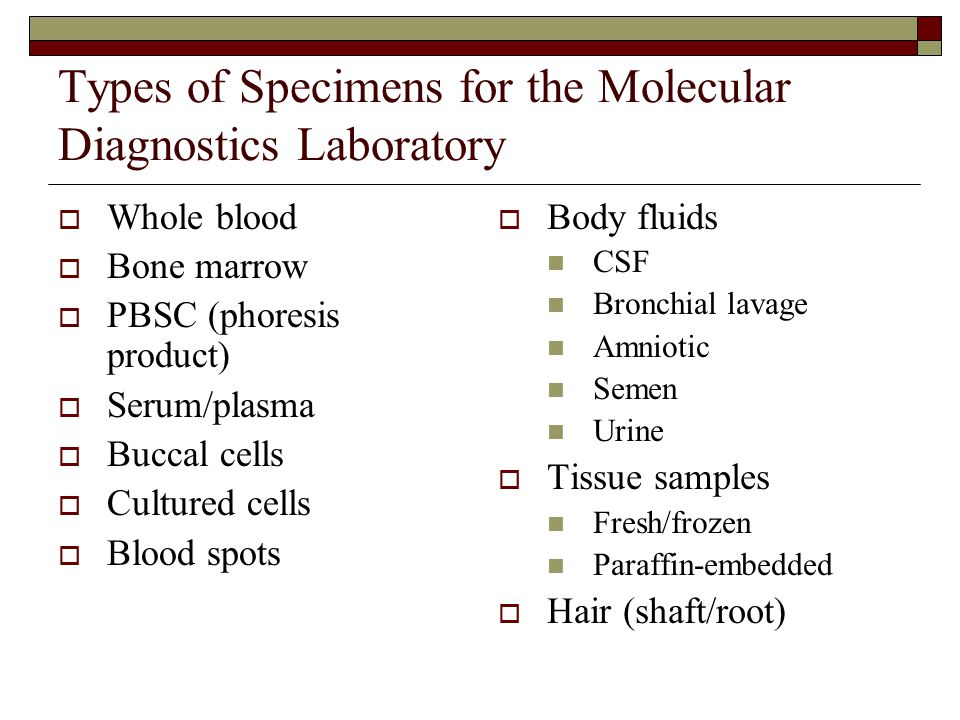 Types of Specimens for the Molecular Diagnostics Laboratory
