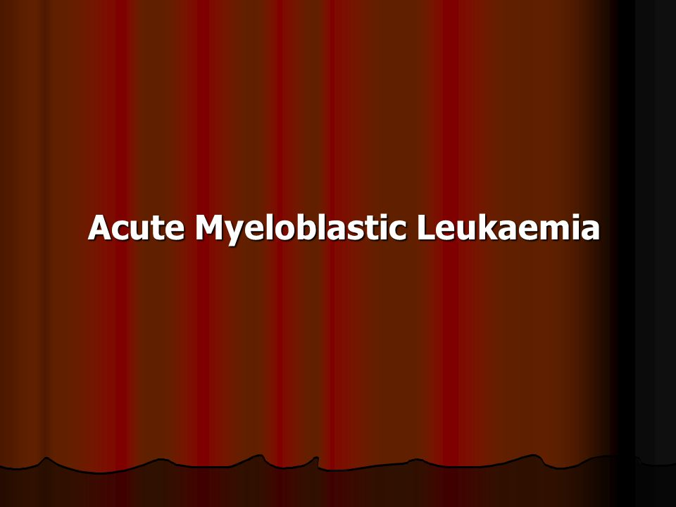 Acute Myeloblastic Leukaemia