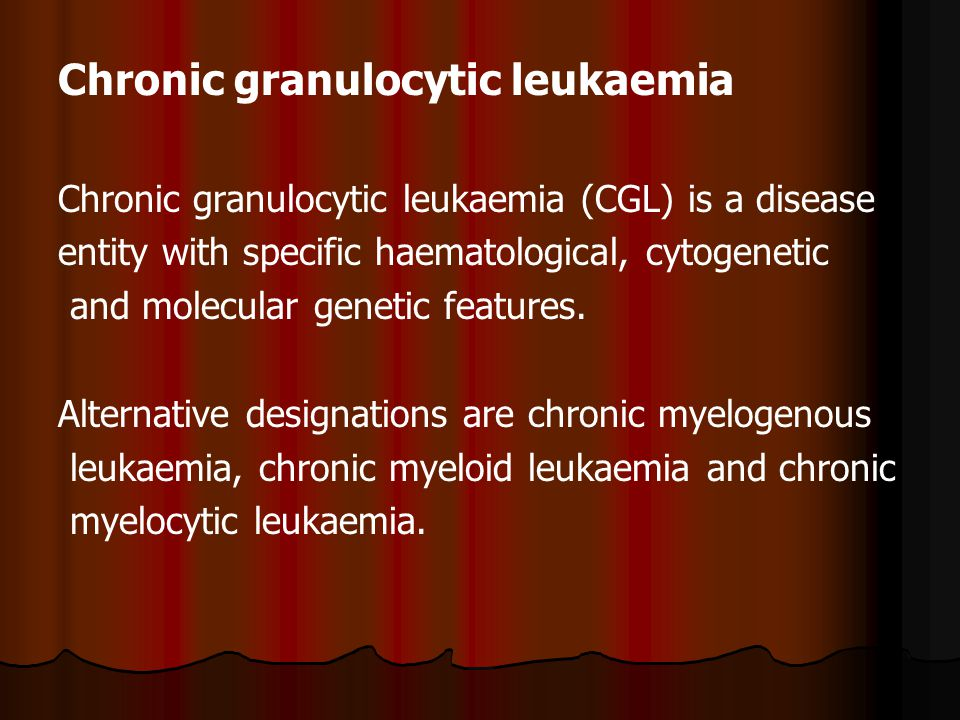 Chronic granulocytic leukaemia