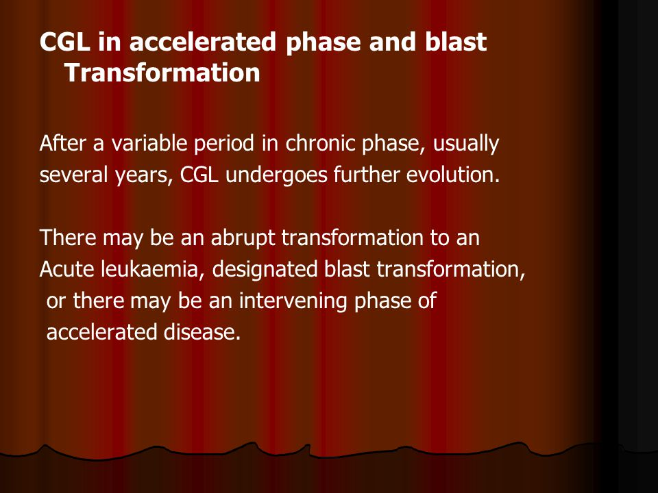 CGL in accelerated phase and blast Transformation