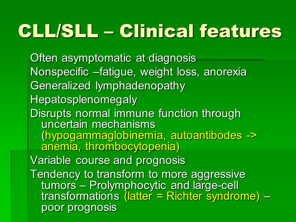 CLL/SLL – Clinical features