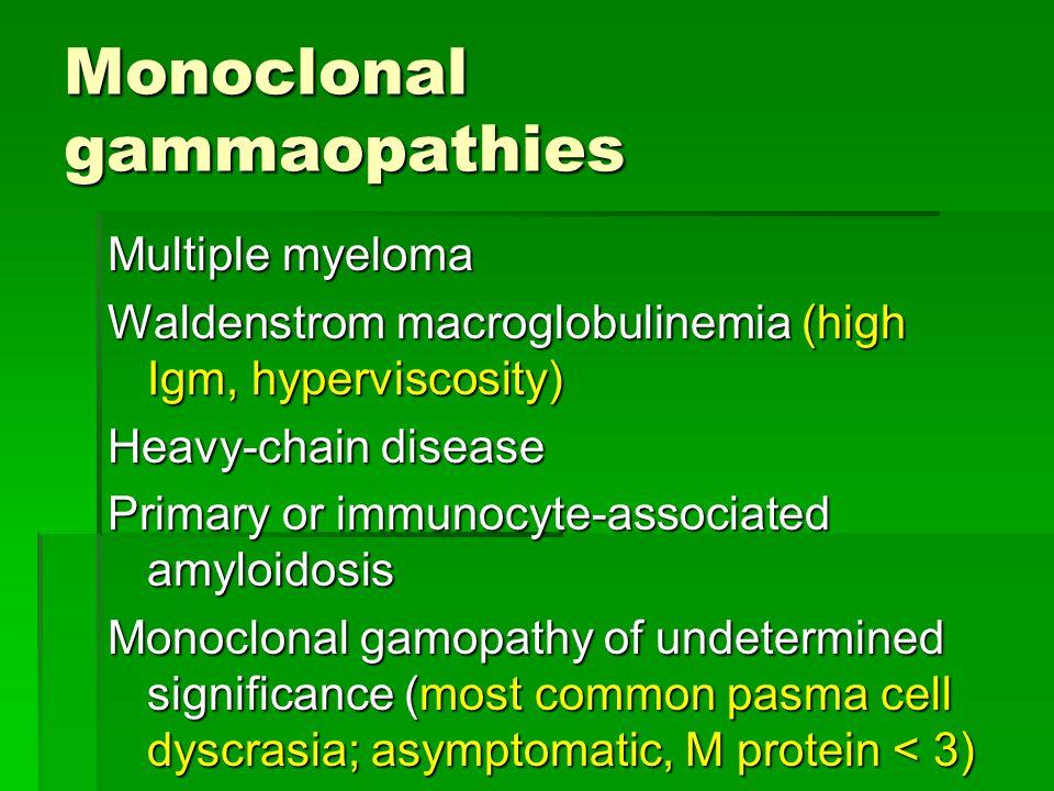Monoclonal gammaopathies