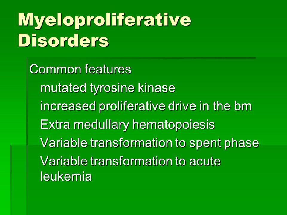 Myeloproliferative Disorders