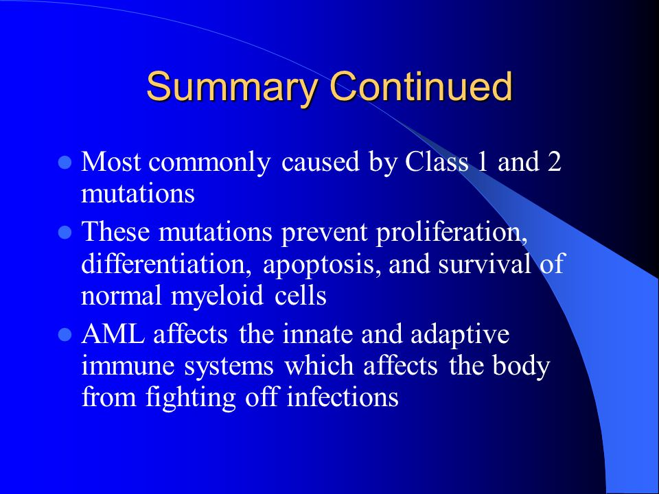 Summary Continued Most commonly caused by Class 1 and 2 mutations