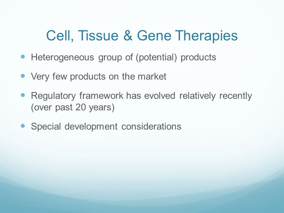Cell, Tissue & Gene Therapies