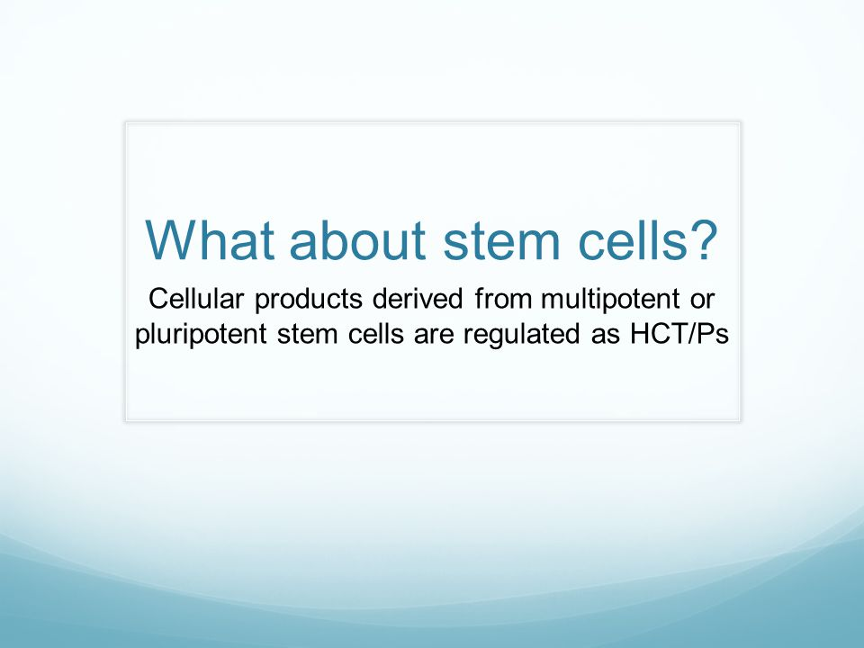 What about stem cells.