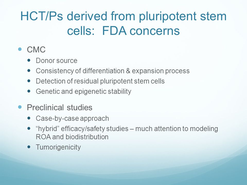 HCT/Ps derived from pluripotent stem cells: FDA concerns