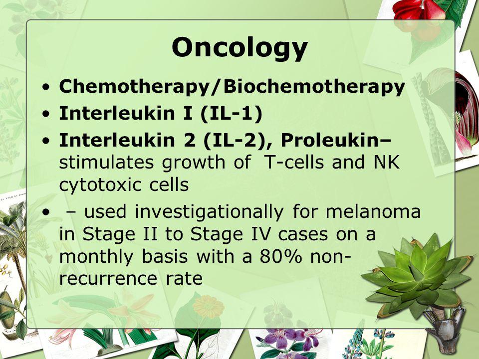 Oncology Chemotherapy/Biochemotherapy Interleukin I (IL-1)