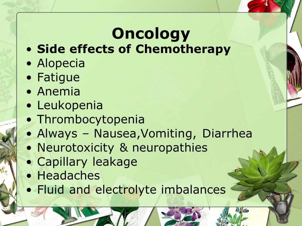 Oncology Side effects of Chemotherapy Alopecia Fatigue Anemia