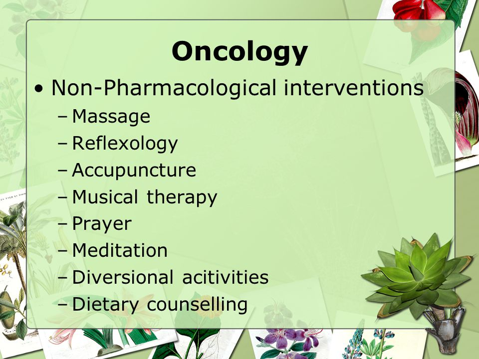Oncology Non-Pharmacological interventions Massage Reflexology