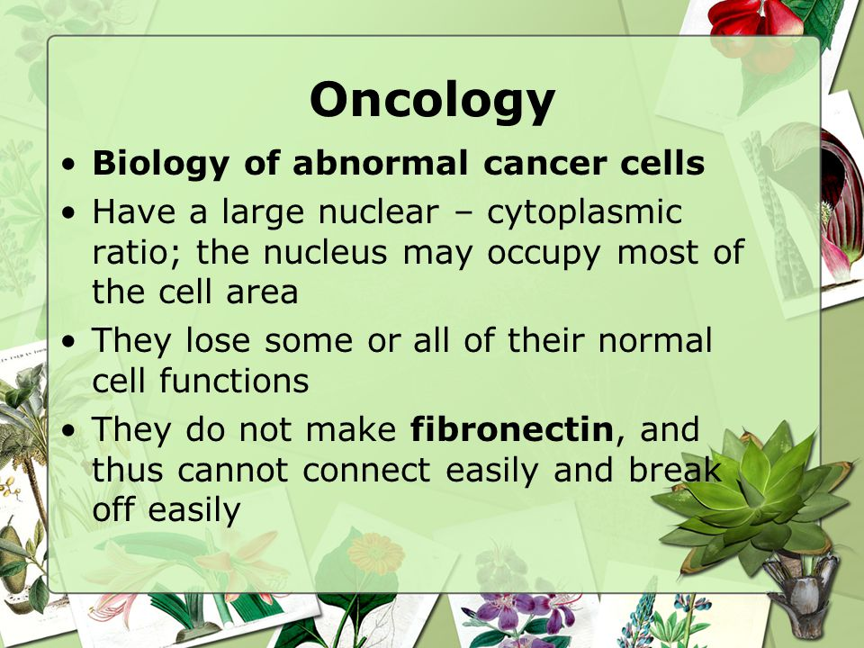 Oncology Biology of abnormal cancer cells