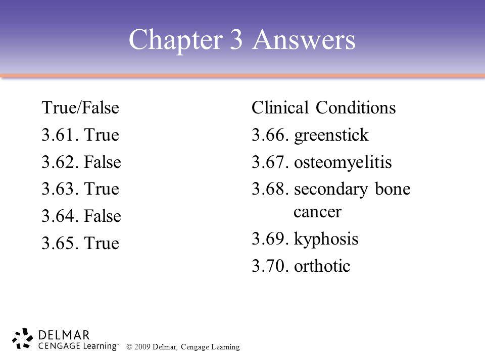 Chapter 3 Answers True/False 3.61. True 3.62. False 3.63. True