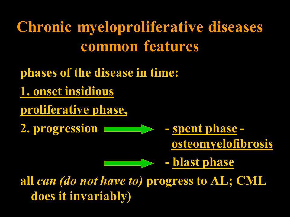 Chronic myeloproliferative diseases common features