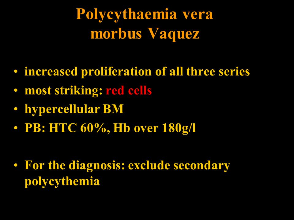 Polycythaemia vera morbus Vaquez