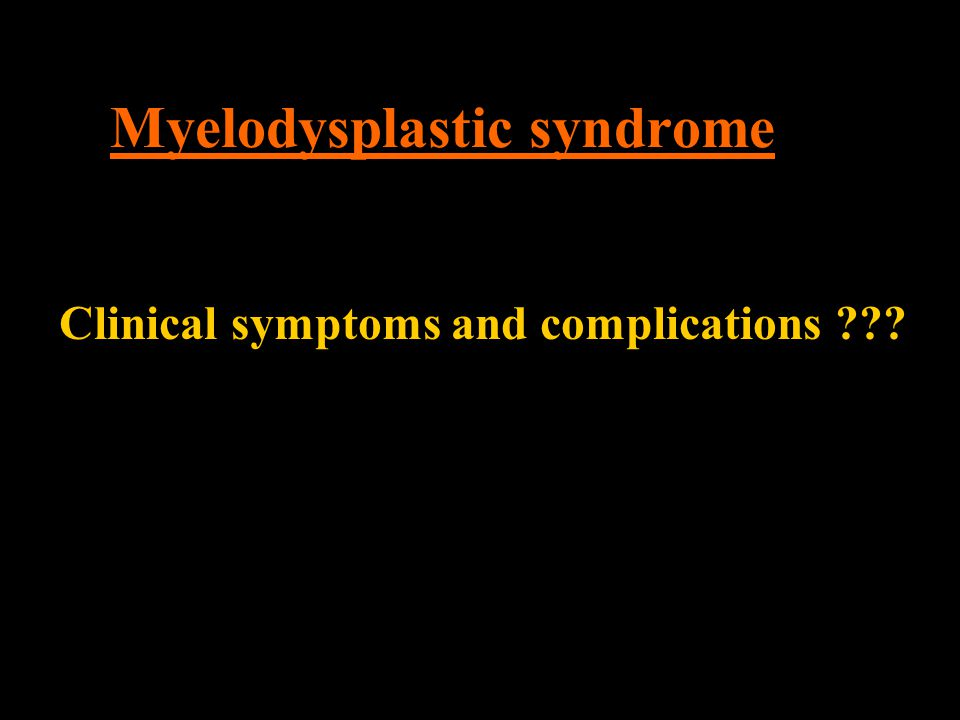 Myelodysplastic syndrome