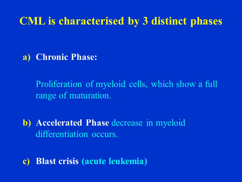 CML is characterised by 3 distinct phases