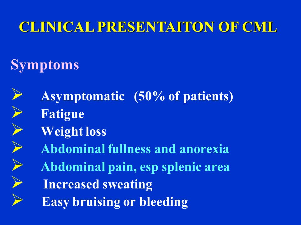 CLINICAL PRESENTAITON OF CML
