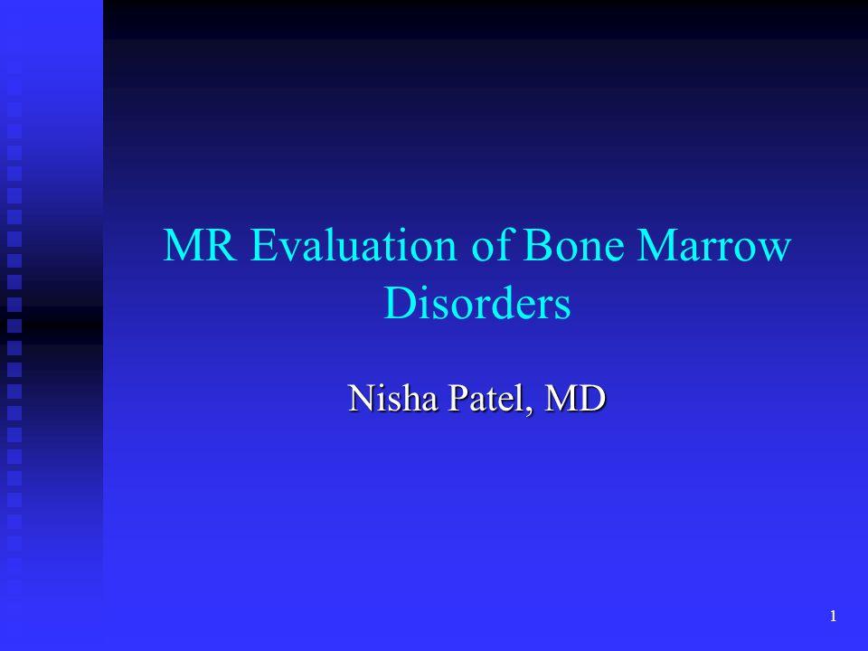 MR Evaluation of Bone Marrow Disorders
