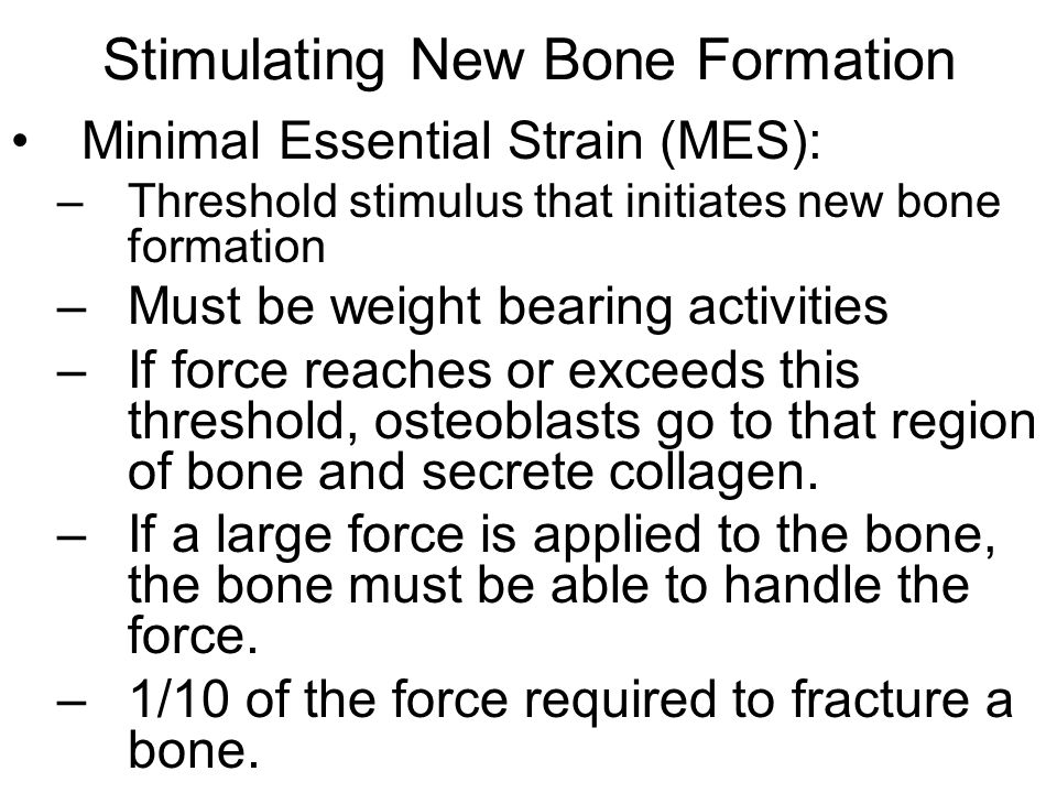 Stimulating New Bone Formation