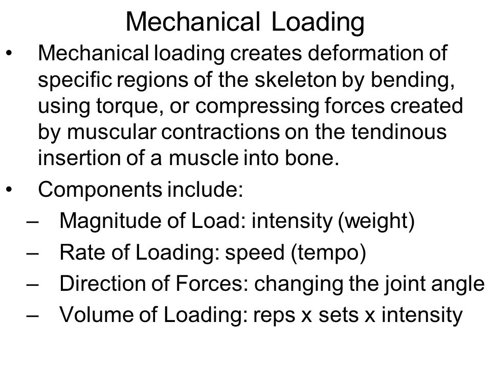 Mechanical Loading