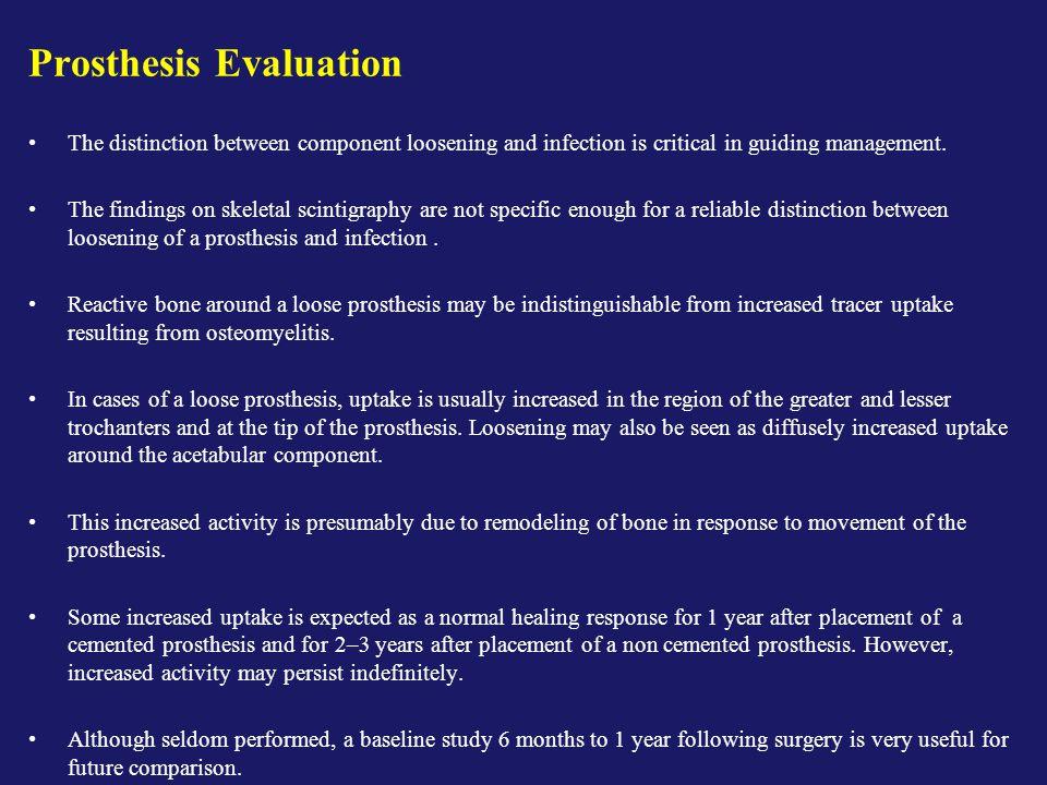 Prosthesis Evaluation