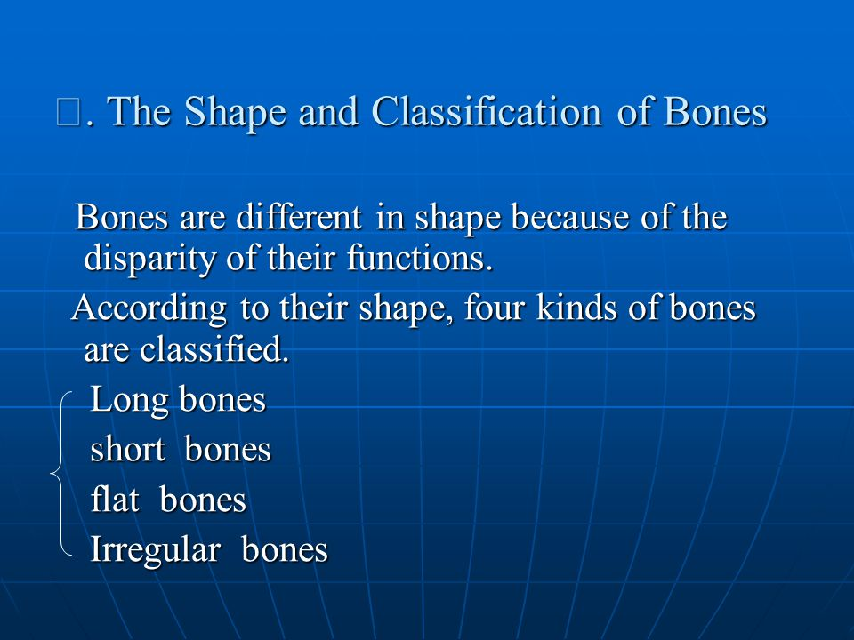 Ⅰ. The Shape and Classification of Bones