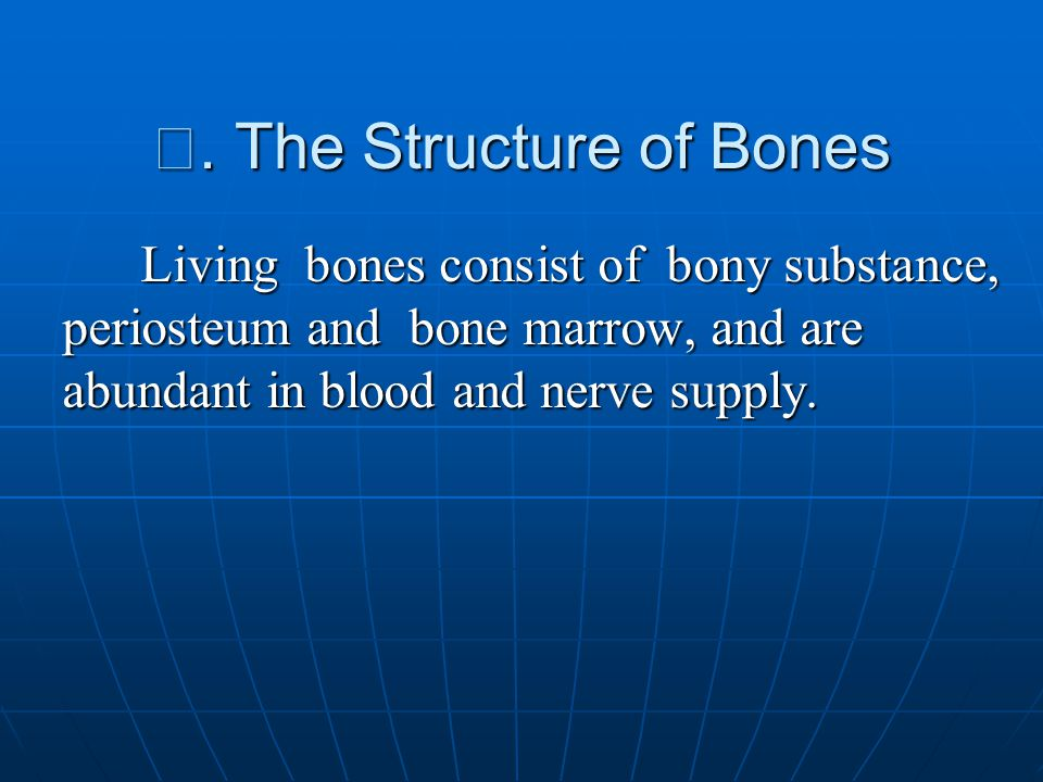 Ⅱ. The Structure of Bones
