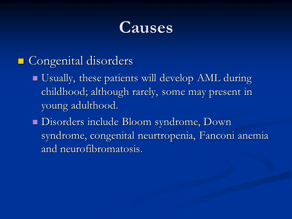 Causes Congenital disorders